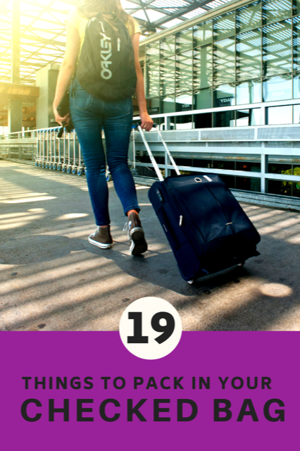19 things to pack in your checked bag. #Travel