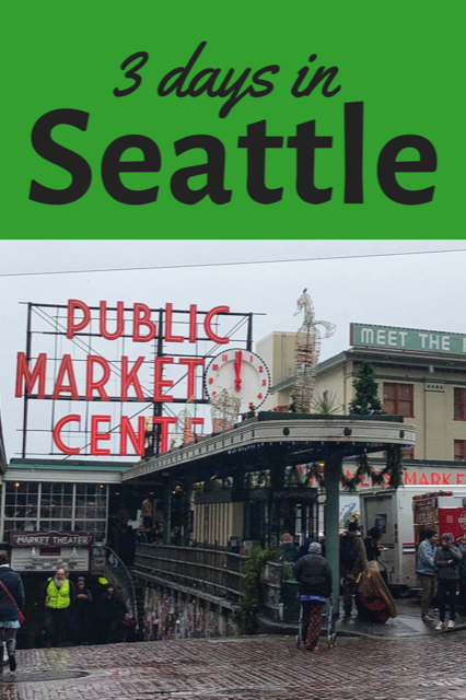 Visit Seattle in 3 days #Seattle #Travel