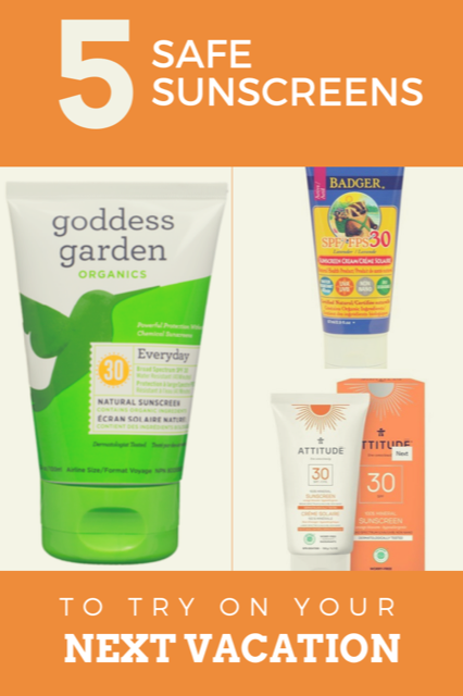 Five Safe Sunscreens to try on your next vacation.