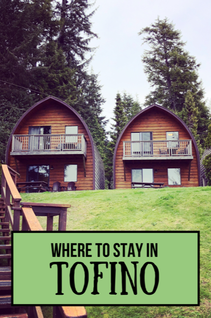 Best places to stay in Tofino #travel #tofino