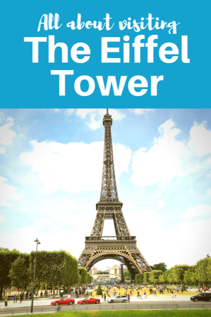 All About Visiting the Eiffel Tower #Paris #Travel