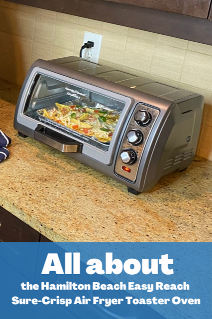 All about the New Hamilton Beach Easy Reach Toaster Oven