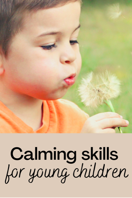 Calming Skills for young children