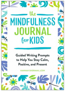 Mindfulness Journal for Kids