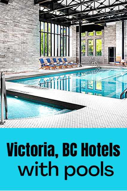 Victoria_BC_Hotels_with_pools